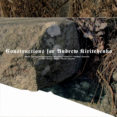 Cover of Constructions For Andrey Kiritchenko