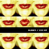 Cover of Slinky/XXX EP